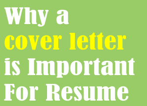Why A Cover Letter Is Important To Find Job
