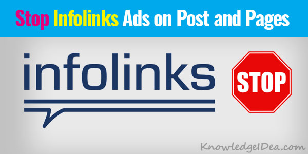 How To Stop Infolinks Ads on Post and Pages