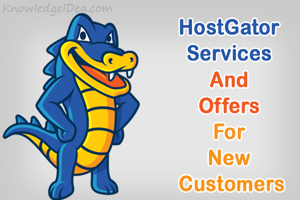 HostGator Services and Offers For New Customers