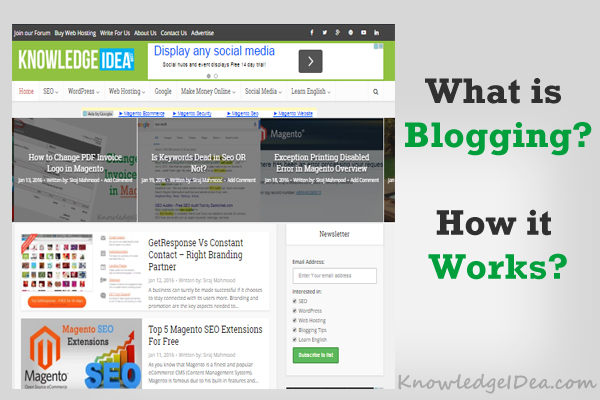 What is Blogging and How Does it Work
