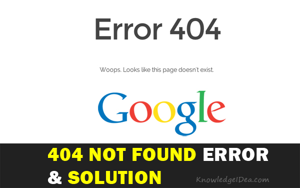 Causes Of 404 Not Found Error And Solution