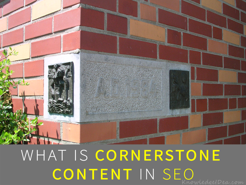 What is Cornerstone Content in SEO Yoast