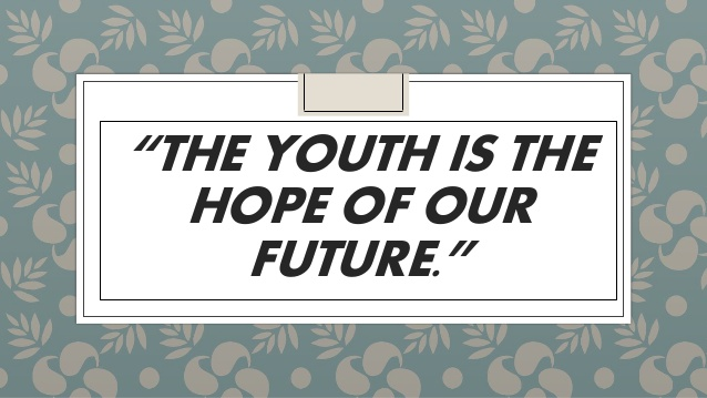 Youth is Hope of the Nation