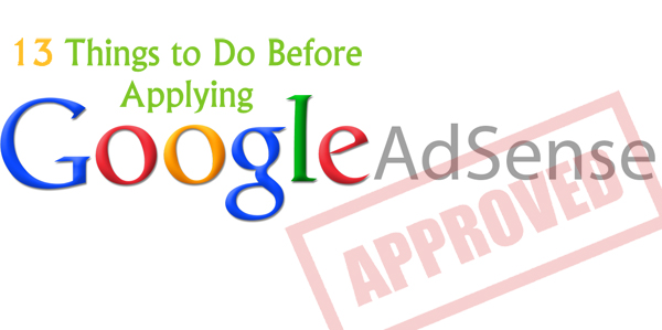 13 things to Do before applying Google AdSense Account