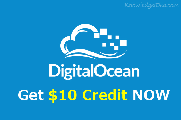 Digital Ocean $10 Credit FREE For Sign Up