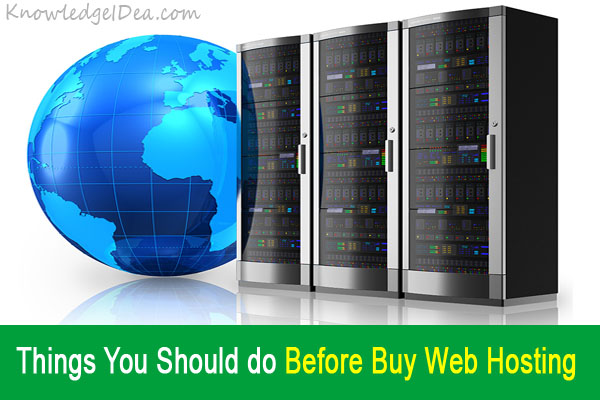 Things You Should do Before Buy Web Hosting