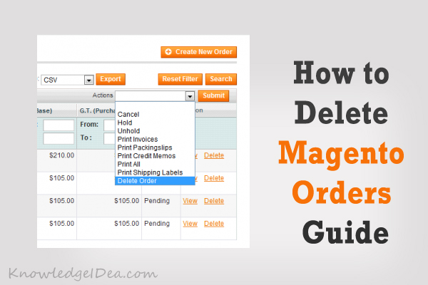 How to Delete Magento Orders Guide
