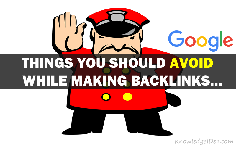 Things You Should Avoid While Making Backlinks