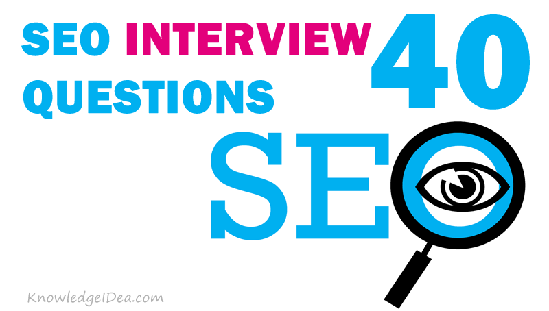 Top 40 SEO Interview Questions For Freshers